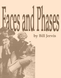 Faces and Phases by Bill Jervis